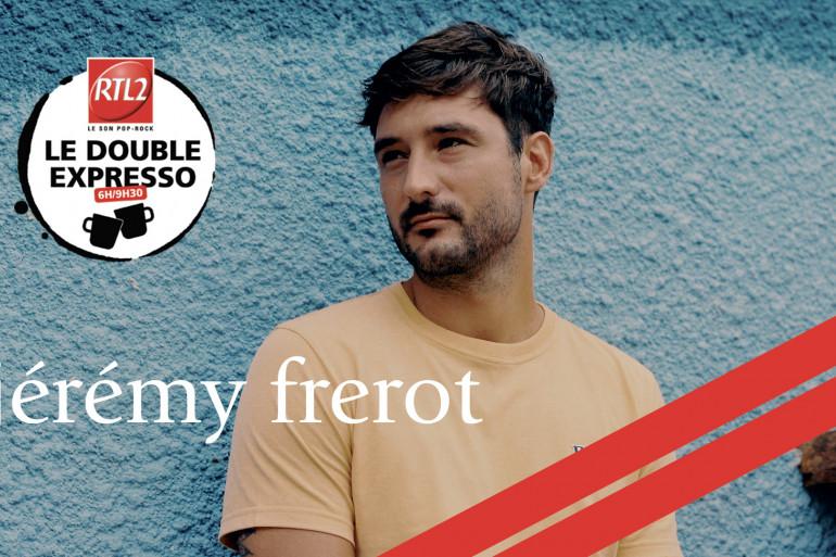 Jérémy Frérot dans le Double Expresso RTL2