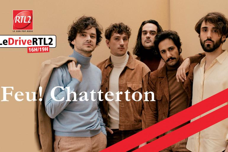 Feu! Chatterton dans #LeDriveRTL2
