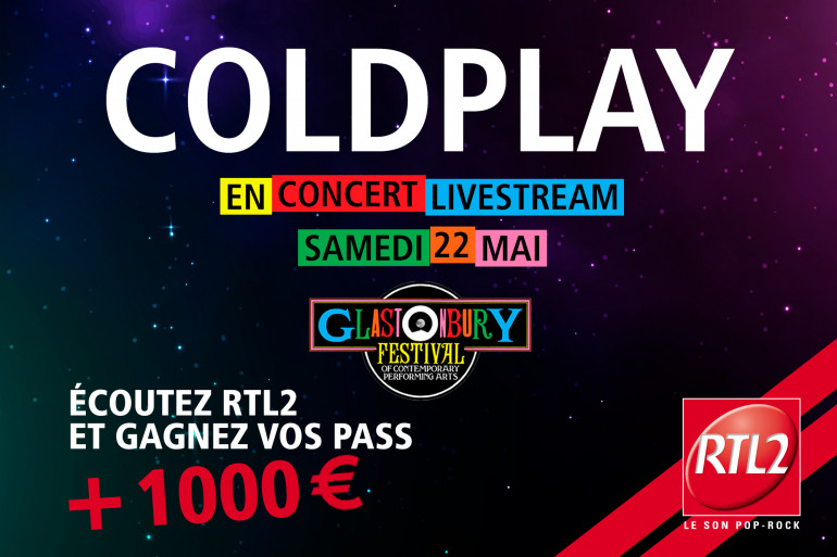 Gagnez votre pass pour Coldplay au Glastonbury Festival et 1000 euros