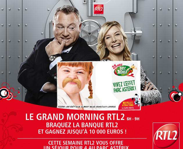 Grand Morning RTL2 Parc Astérix 25 ans gagnez places braquez la banque