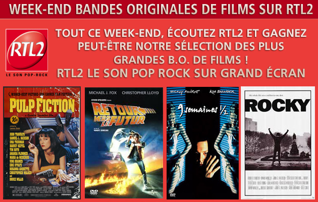 RTL2 vous offre un week-end Bandes Originales de films