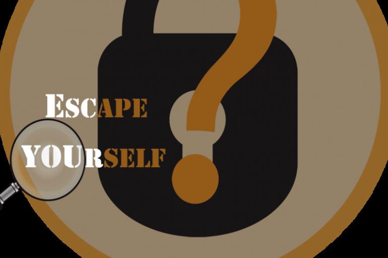ESCAPE YOURSELF