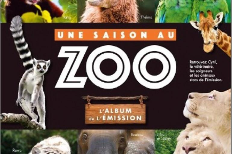 """""""Une saison au Zoo de La Flèche, l'album de l'émission"""""""