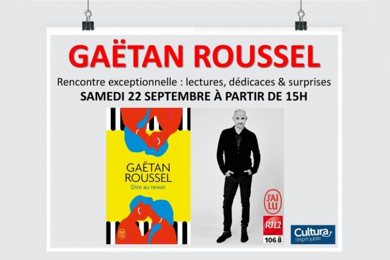 Gaëtan Roussel en dédicaces au Cultura de Bègles le 22 septembre avec RTL2 Bordeaux