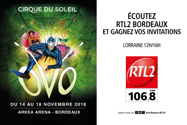 OVO du Cirque du Soleil en novembre à Bordeaux avec RTL2