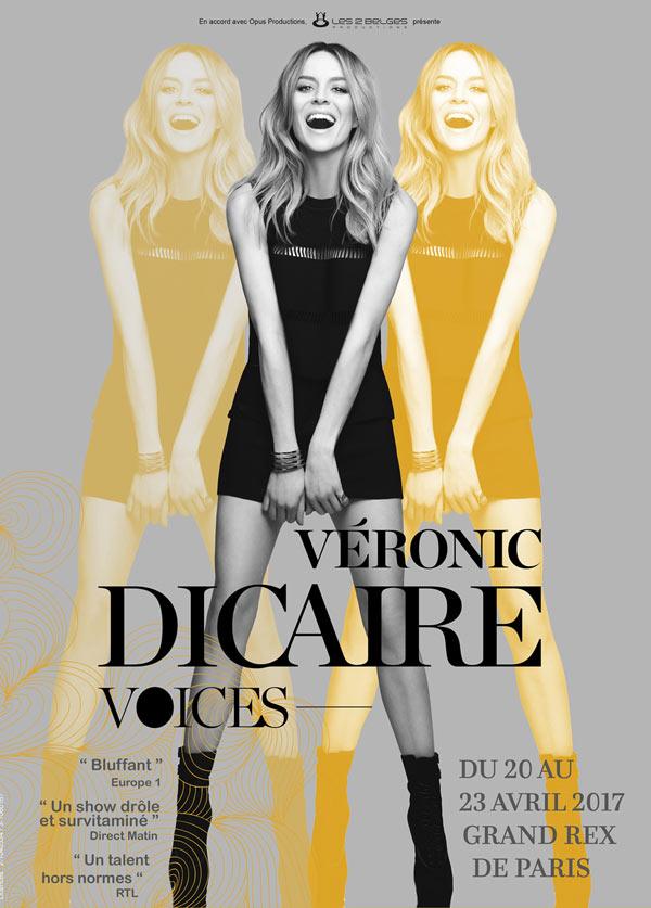 Une place pour le spectacle de Veronic Dicaire, en tournée dans toute la France, à partir de 26,60 euros