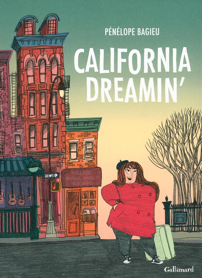 """""""California Dreamin'"""", Pénélope Bagieu, Gallimard, 24 euros"""