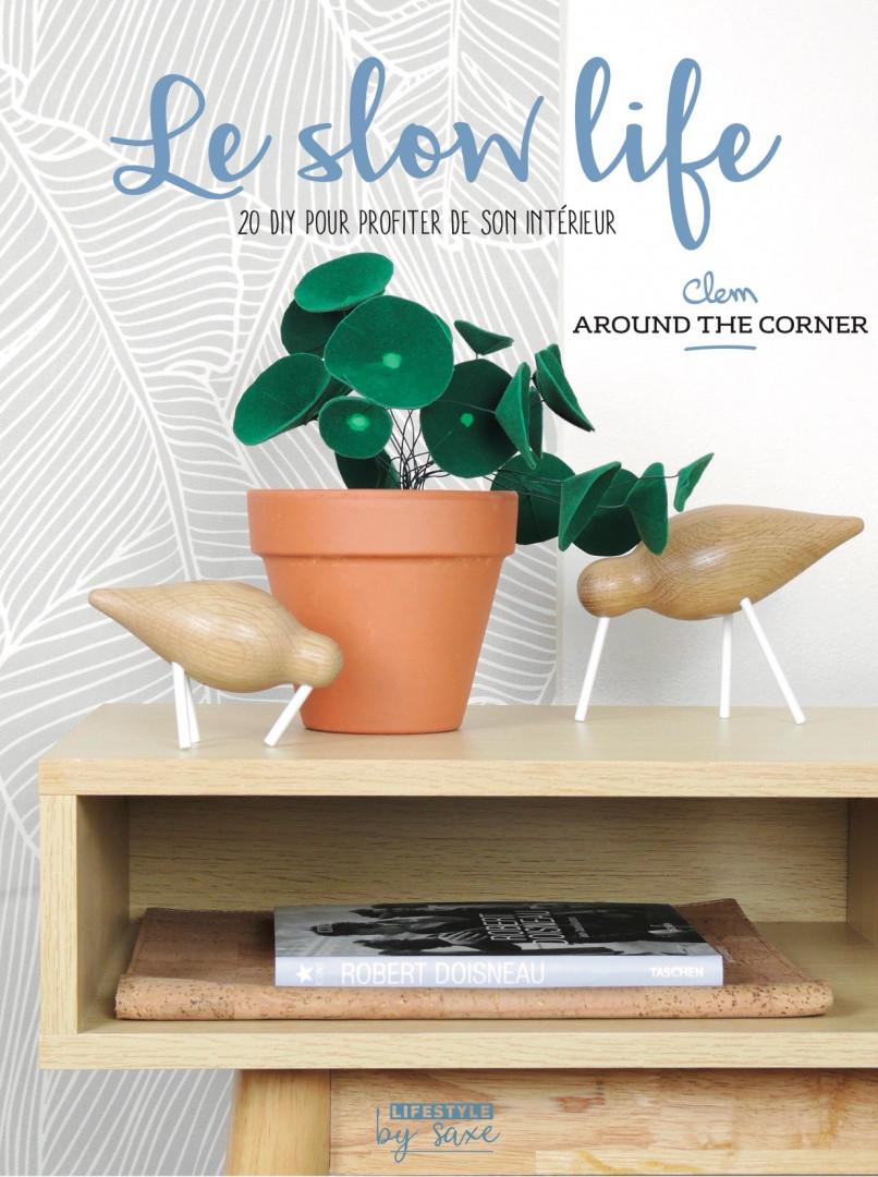 """Le livre """"Le slow life"""""""