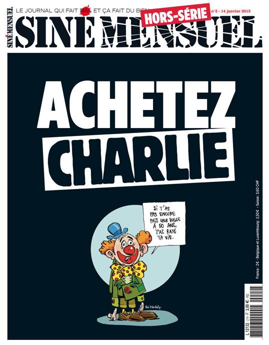 """""""Siné Mensuel"""" sort un hors série, appel à acheter Charlie et détourne la phrase de Jacques Séguéla"""