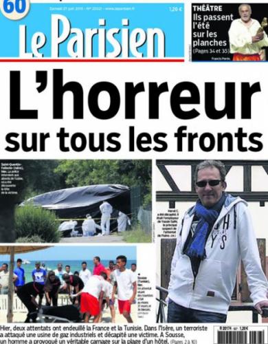"""""""Le Parisien"""" décrit l'horreur des attentats en Tunisie et en France"""