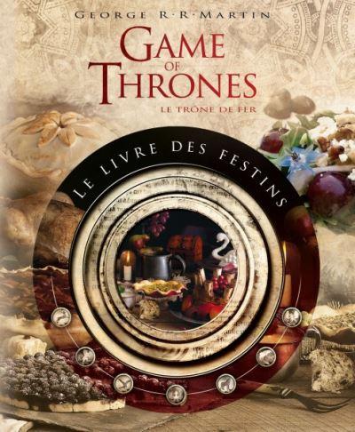 """Envie de cuisiner les plats de la série ? Découvrez """"Le livre des festins"""" (29,95 euros)"""
