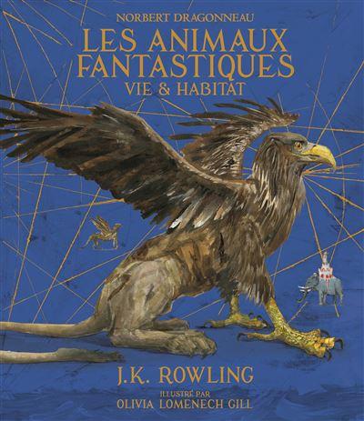 """""""Les Animaux Fantastiques"""", en beau livre illustré (29€]"""